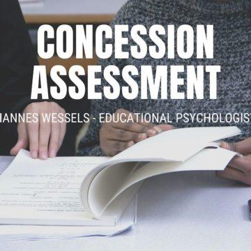 Concession Assessment Hannes Wessels Educational Psychologist
